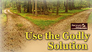 Use The Godly Solution