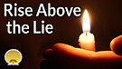 Rise Above the Lie Service Preview