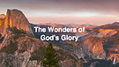 The Wonders Of God's Glory Pt.1 I Dr. Andrew Nkoyoyo