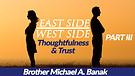 11-17-18 East Side/West Side Part III