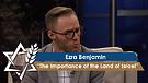 Rabbi Jonathan Bernis and Ezra Benjamin   The Importance of the Land of Israel